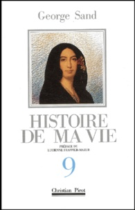 George Sand - Histoire de ma vie - Volume 9.