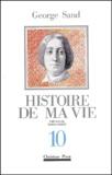 George Sand - Histoire de ma vie - Volume 10.
