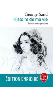 George Sand - L'Histoire de ma vie.