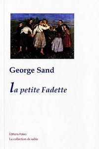 Rechercher et télécharger des livres par isbn La petite Fadette FB2 ePub RTF 9782849095133 en francais par George Sand