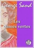 George Sand - Les dames vertes.