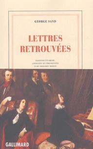 George Sand - Lettres retrouvées.