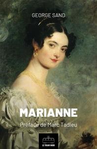 George Sand et  Marc Tardieu - Marianne - Roman.