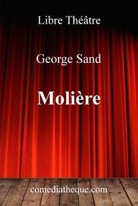 George Sand - Molière.