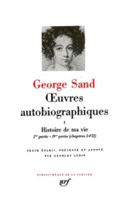 George Sand - Oeuvres autobiographiques - Tome 2.