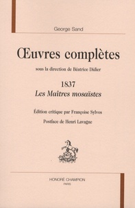 George Sand - Oeuvres complètes, 1837 - Les Maîtres mosaïstes.