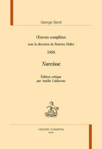 George Sand et Béatrice Didier - Oeuvres complètes - Narcisse 1858.