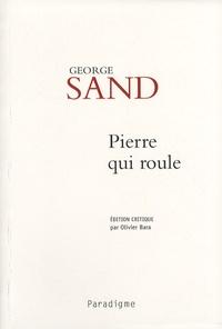 George Sand - Pierre qui roule.