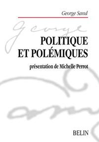 George Sand - Politique et polémiques (1843-1850).