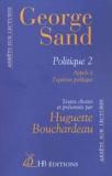 George Sand et Huguette Bouchardeau - Politique - Tome 2 : appels à l'opinion publique.
