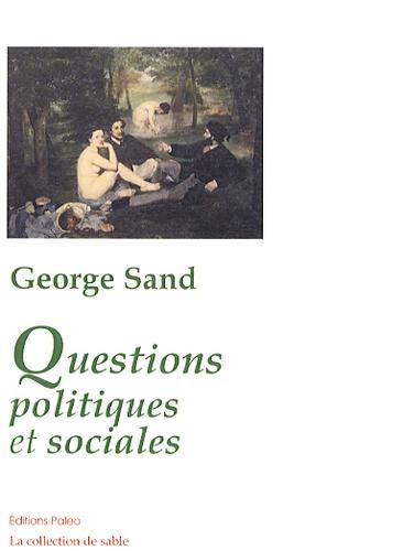 George Sand - Questions politiques et sociales.