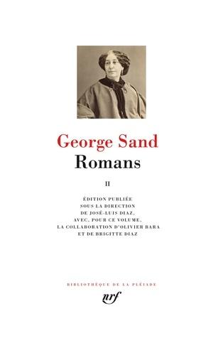 George Sand - Romans - Tome 2 : Lucrezia Floriani ; Le château des désertes ; Les maîtres sonneurs ; Elle et lui ; La ville noire ; Laura, voyage dans le cristal ; Nanon.