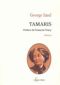 George Sand - Tamaris.