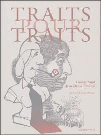 George Sand - Traits pour traits.