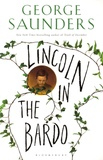 George Saunders - Lincoln in the Bardo.