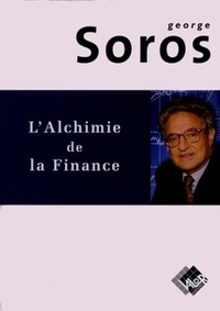 George Soros - L'alchimie de la finance.