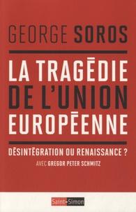 Histoiresdenlire.be La tragédie de l'Union Européenne - Désintégration ou renaissance ? Image
