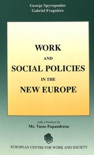 George Spyropoulos et Gabriel Fragnière - Work and Social Policies in the New Europe - Conference organised by the European Centre for Work and Society.