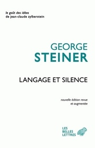 George Steiner - Langage et silence.