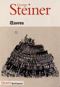 George Steiner - Oeuvres.