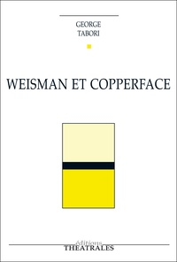 George Tabori - Weisman et Copperface.