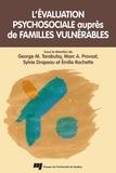 George Tarabulsy et Marc A. Provost - L'évaluation psychosociale auprès de familles vulnérables.