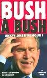 George-W Bush et Arnold Schwarzenegger - Bush à Bush - Un cyclone d'humour !.