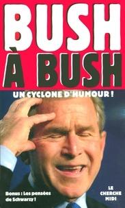 George W. Bush et Arnold Schwarzenegger - Bush à Bush - Un cyclone d'humour !.