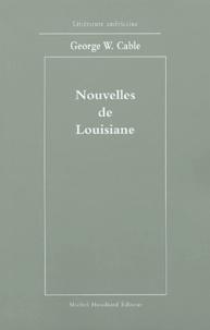 George-Washington Cable - Nouvelles de Louisiane.