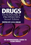 George William Anthony Milne - Drugs : Synonyms and Properties.