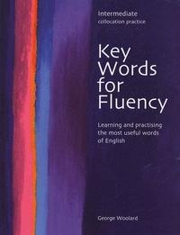 George Woolard - Key Words for Fluency Intermediate.