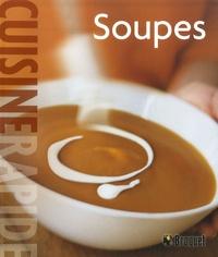 Georgeanne Brennan et Chuck Williams - Soupes.