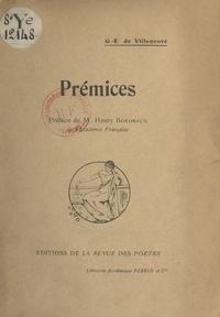 Georges-Édouard de Villeneuve et Henry Bordeaux - Prémices.