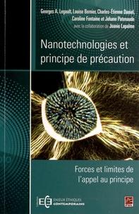 Georges-A Legault et Louise Bernier - Nanotechnologies et principe de précaution - Forces et limites de l'appel au principe.