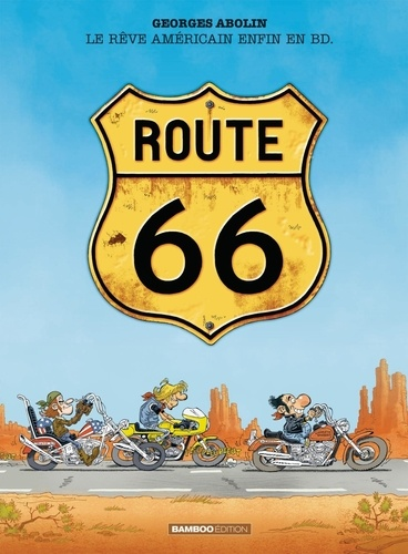 Route 66 Tome 1