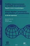 Georges Affaki - Faillite internationale et conflit de juridictions - Regards croisés transatlantiques, édtion bilingue français-anglais.