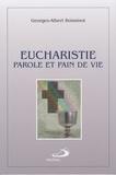 Georges-Albert Boissinot - Eucharistie, parole et pain de vie.