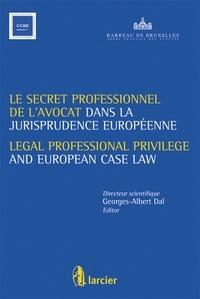 Galabria.be Le secret professionnel de l'avocat dans la jurisprudence européenne Image