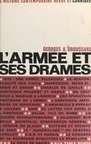 Georges André Groussard - L'armée et ses drames.
