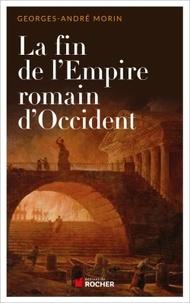 Goodtastepolice.fr La fin de l'Empire romain d'Occident - Chronique de son dernier siècle de 375 à 476 Image