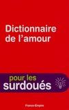 Georges Anquetil - Dictionnaire de l'Amour.