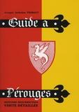 Georges Anthelme Thibaut - Guide à Pérouges - Histoire-résurrection, visite détaillée.