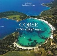Georges Antoni - Corse - Entre ciel et mer.
