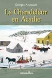 Georges Arsenault - La Chandeleur en Acadie.