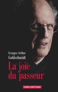 Georges-Arthur Goldschmidt - La joie du passeur - Une expérience d'identité transitoire.