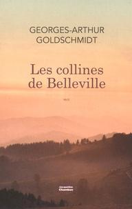 Georges-Arthur Goldschmidt - Les collines de Belleville.