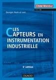 Georges Asch - Les capteurs en instrumentation industrielle - 7ème édition.