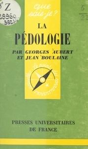 Georges Aubert et Jean Boulaine - La pédologie.