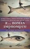 Georges Auriol et Tristan Bernard - X... roman impromptu.
