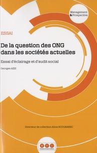 Georges Azzi - De la question des ONG dans les sociétés actuelles - Essai d'éclairage et d'audit social.